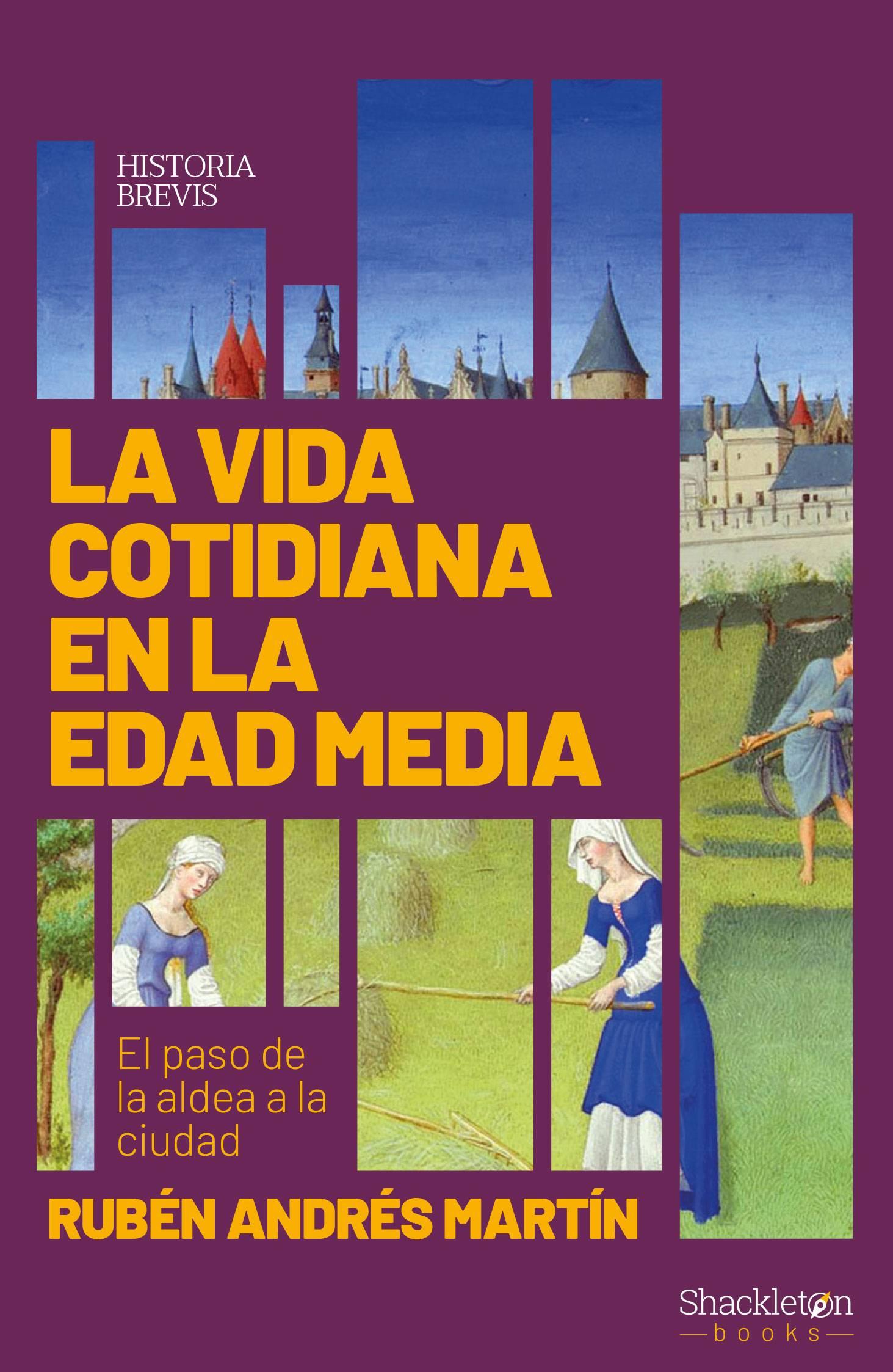 La vida cotidiana en la Edad Media