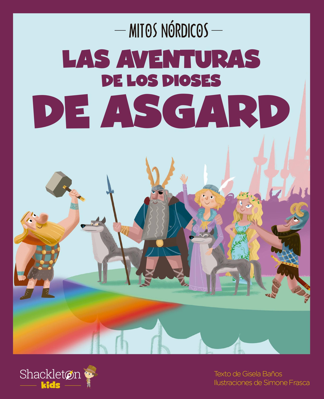 Las aventuras de los dioses de Asgard